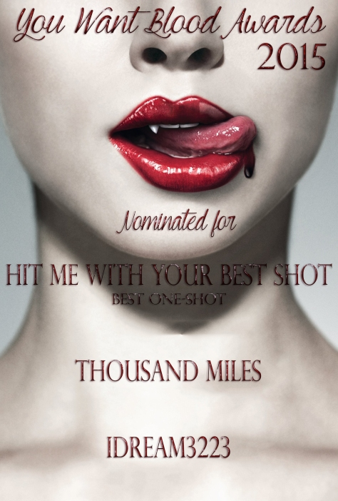 thousand-miles-idream3223-hit-me-with-your-best-shot-best-one-shot